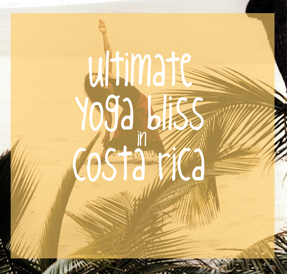 Ultimate Yoga Bliss in Costa Rica Tour