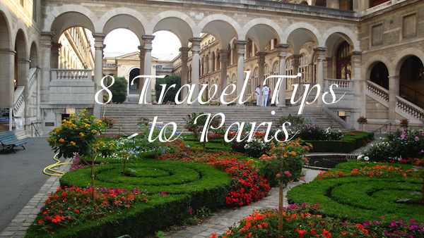 top 8 travel tips to paris france