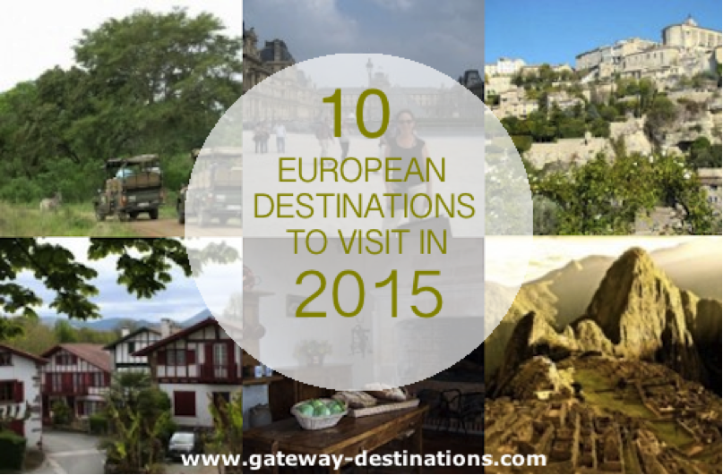 10 European Destinations to Visit in 2015