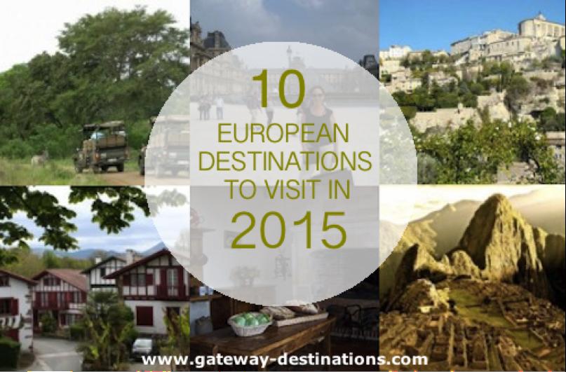10 European Destinations to Visit in 2015