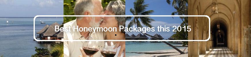 Best Honeymoon Packages this 2015